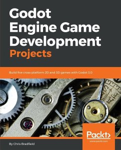 Godot Engine Game Development Projects - Bradfield, Chris