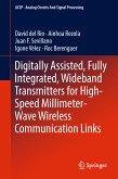 Digitally Assisted, Fully Integrated, Wideband Transmitters for High-Speed Millimeter-Wave Wireless Communication Links (eBook, PDF)