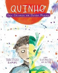 QuINHO, Uma Criança do Outro Mundo - Ramos, Tarcísio