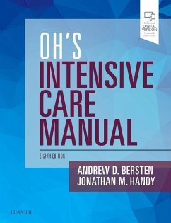 Oh's Intensive Care Manual - Bersten, Andrew D.; Handy, Jonathan M.