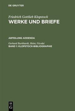 Klopstock-Bibliographie Bd. 1 (eBook, PDF) - Nicolai, Heinz; Burkhardt, Gerhard