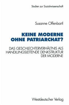 Keine Moderne ohne Patriarchat? (eBook, PDF)