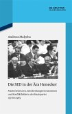 Die SED in der Ära Honecker (eBook, ePUB)