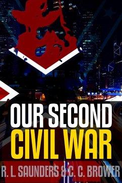 Our Second Civil War (Short Fiction Young Adult...