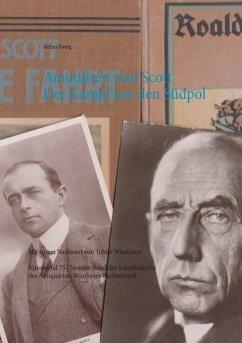 Amundsen und Scott. Der Kampf um den Südpol