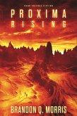 Proxima Rising