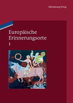 Europäische Erinnerungsorte 1 (eBook, PDF)