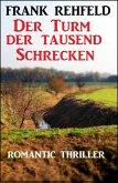 Der Turm der tausend Schrecken (eBook, ePUB)