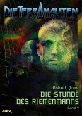 DIE TERRANAUTEN, Band 9: DIE STUNDE DES RIEMENMANNS (eBook, ePUB)