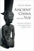 Ancient China and the Yue (eBook, PDF)