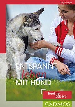 Entspannt leben mit Hund (eBook, ePUB) - Rumpf, Steffi