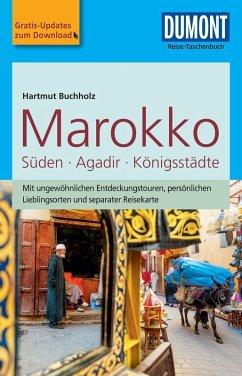 DuMont Reise-Taschenbuch Reiseführer Marokko, Der Süden mit Agadir (eBook, PDF) - Buchholz, Hartmut