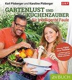 Gartenlust und Küchenzauber für intelligente Faule (eBook, ePUB)