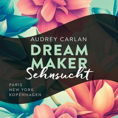 Sehnsucht / Dream Maker Bd.1 (MP3-Download) - Carlan, Audrey