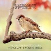 Sanfter Regen und Vogelgesang – Naturklänge zum Entspannen (MP3-Download)
