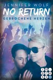 Gebrochene Herzen / No Return Bd.3 (eBook, ePUB)