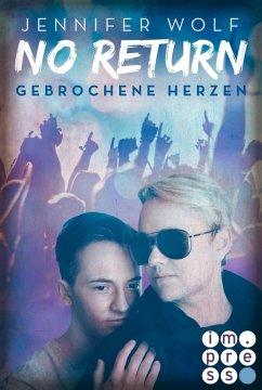Gebrochene Herzen / No Return Bd.3 (eBook, ePUB) - Wolf, Jennifer