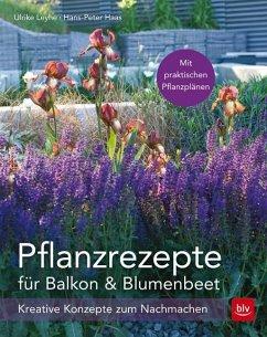 Pflanzrezepte für Balkon & Blumenbeet (Mängelexemplar)