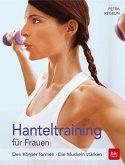 Hanteltraining für Frauen (Mängelexemplar)