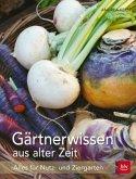 Gärtnerwissen aus alter Zeit (Mängelexemplar)