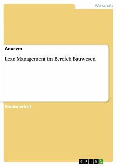 Lean Management im Bereich Bauwesen (eBook, PDF)