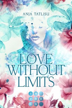 Love without limits. Rebellische Liebe (eBook, ePUB) - Tatlisu, Anja