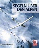 Segeln über den Alpen (Mängelexemplar)
