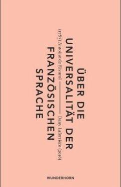 Über die Universalität der französischen Sprache (Mängelexemplar) - Rivarol, Antoine de
