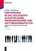 Einführung in die Volkswirtschaftslehre, Mikroökonomie und Wettbewerbspolitik (eBook, PDF)