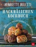 Henriette Bulette. Hackbällchen-Kochbuch (Mängelexemplar)
