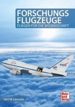 Forschungsflugzeuge (Mängelexemplar) - Laumanns, Horst W.