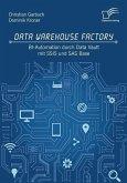 Data Warehouse Factory: BI-Automation durch Data Vault mit SSIS und SAS Base