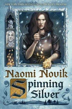 Spinning Silver (eBook, ePUB) - Novik, Naomi