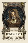 William Shakespeare's Jedi the Last (eBook, ePUB)