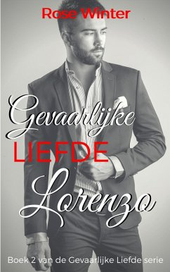 Gevaarlijke Liefde - Lorenzo (Gevaarlijke Liefd...