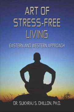 Art of Stress-free Living (Health & Spiritual Series) (eBook, ePUB)