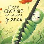 Petite chenille deviendra grande (eBook, PDF)