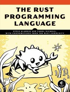 The Rust Programming Language (eBook, ePUB) - Klabnik, Steve; Nichols, Carol