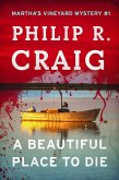 A Beautiful Place to Die (eBook, ePUB)