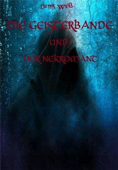 Die Geisterbande und der Nekromant