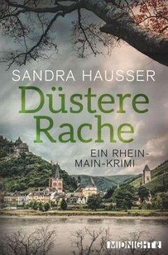 Düstere Rache / Rhein-Main-Krimi Bd.3 - Hausser, Sandra