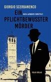 Ein pflichtbewusster Mörder / Duca Lamberti ermittelt Bd.4