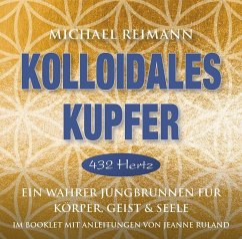 Kolloidales Kupfer [432 Hertz], 1 Audio-CD - Reimann, Michael