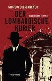 Der lombardische Kurier / Duca Lamberti ermittelt Bd.2