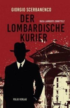 Der lombardische Kurier - Scerbanenco, Giorgio