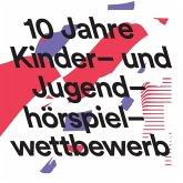 10 Jahre Kinder- und Jugendhörspielwettbewerb, 1 MP3-CD