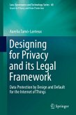 Designing for Privacy and its Legal Framework