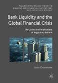 Bank Liquidity and the Global Financial Crisis (eBook, PDF)