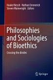 Philosophies and Sociologies of Bioethics (eBook, PDF)