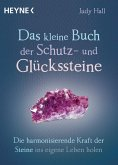 Das kleine Buch der Schutz- und Glückssteine (eBook, ePUB)